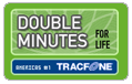 Tracfone Wireless Double Minutes for Life
