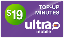 Buy the $19.00 Ultra Mobile Top-Up Refill Minutes | On SALE for Only $18.99
