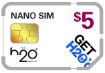 $5.00 H2O Wireless Nano SIM Cards